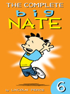 The Complete Big Nate, Volume 6